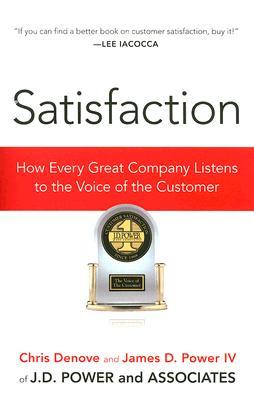 Satisfaction By Denove, Chris/ Power, James D., IV